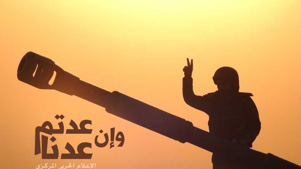 من تاريخنا الجهادي... مجريات اليوم الثاني من عملية 'وإن عدتم عدنا'